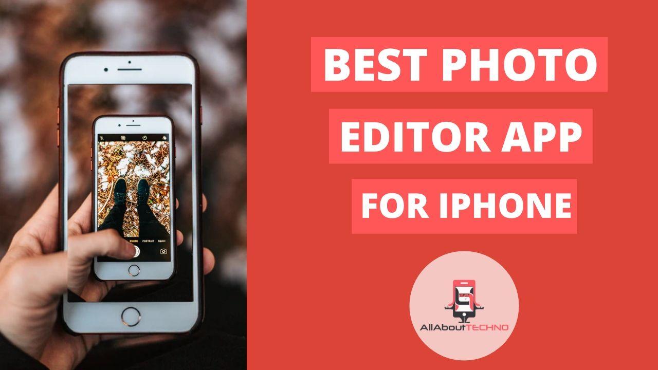 Top Free 17 Best Photo Editor App for iPhone 2019